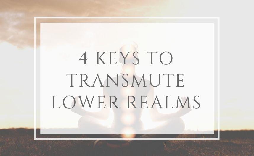 4 Keys to transmute Shadow Realms