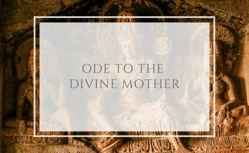 Ode to the Divine Mother